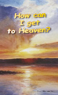 How can I get to Heaven?
