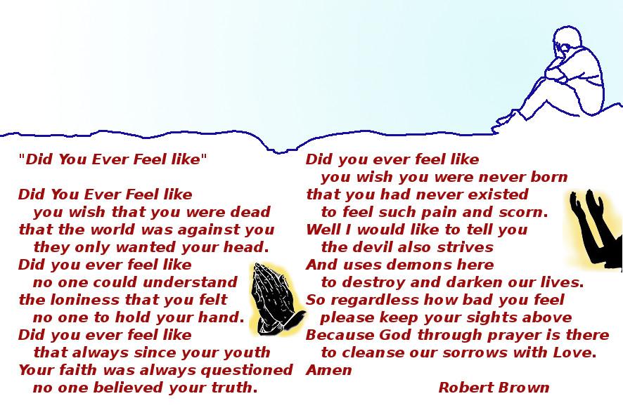 Did You Ever Feel Like
